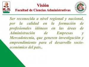 Vision Facultad de Ciencias Administrativas